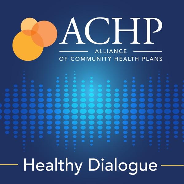ACHP's Healthy Dialogue