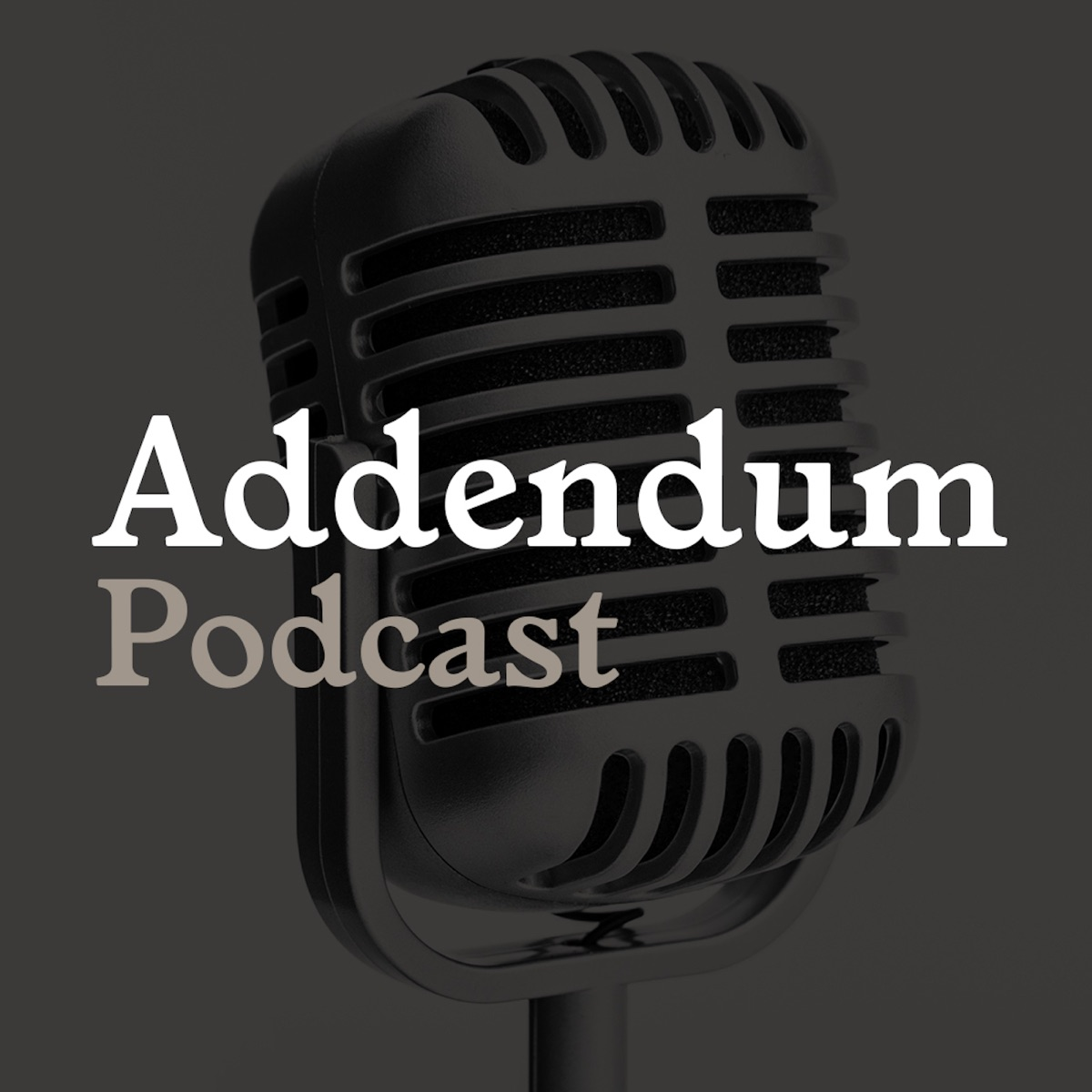 Addendum-Podcast