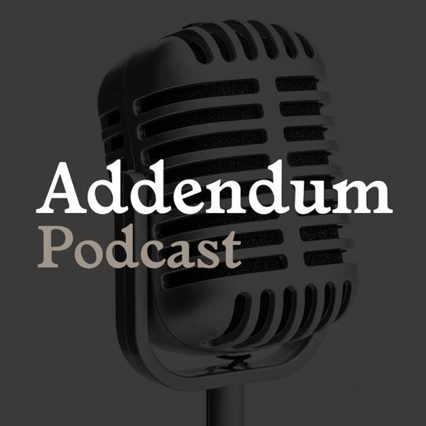 Addendum Investigativ Podcast