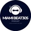 Miami Beat 305 Mixshows