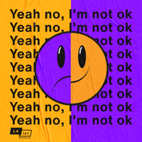 Yeah No, I'm Not OK