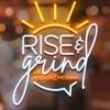 Rise & Grind artwork
