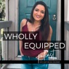 Wholly Equipped Podcast artwork