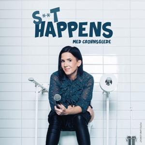 S**t happens