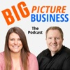 Big Picture Business Podcast artwork