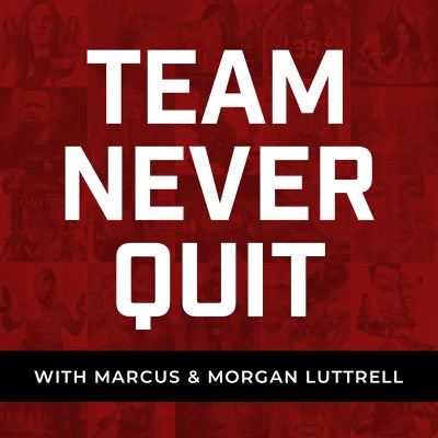 Team Never Quit:Marcus Luttrell and Andrew Brockenbush