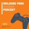Railroad Park Gaming Podcast artwork