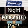 Comedy Night Podcasted Right artwork