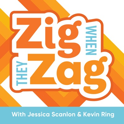 Zig When They Zag - Season 2, Episode 5: 5 Marketing Things To Start Doing Right Now