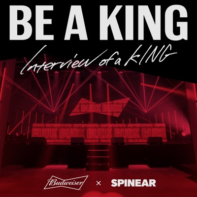 BE A KING presented by バドワイザー