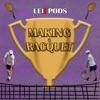 Making a Racquet artwork