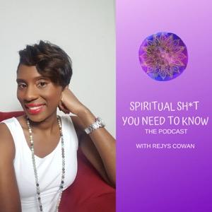 Spiritual Sh*t You Need To Know