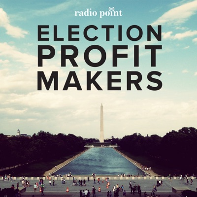 Election Profit Makers:Jon Kimball & David Rees