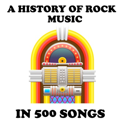 A History of Rock Music in 500 Songs:Andrew Hickey