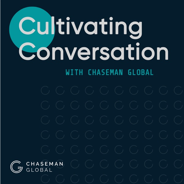 Cultivating Conversations with Chaseman Global