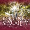 Organic Sexuality artwork