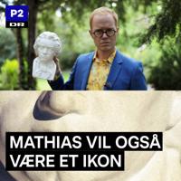 Mathias vil også være et ikon podcast