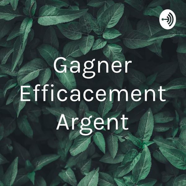 Gagner Efficacement Argent