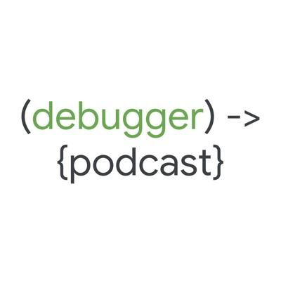 debugger podcast