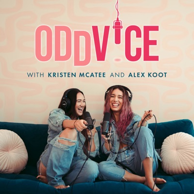 Oddvice:Kristen McAtee & Alex Koot