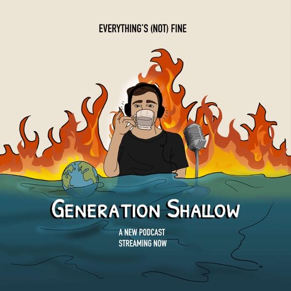 Generation Shallow
