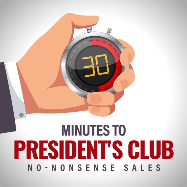 30 Minutes to President's Club