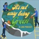 It's Not Easy Being Green - Talking Sustainability