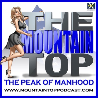 The Mountain Top For Men (formerly The Chick Whisperer)::Scot McKay - X & Y Communications