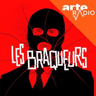 Les braqueurs:ARTE Radio