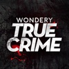 Wondery True Crime