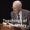 Teachings of Hugh Nibley artwork