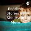 Bedtime Stories By Shaurya's Mum artwork