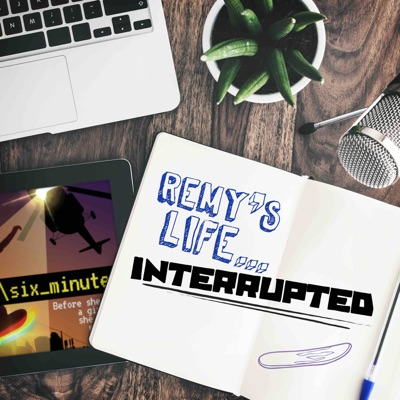 Remy's Life...Interrupted:Gen-Z Media