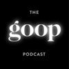 The goop Podcast - Goop, Inc. and Cadence13