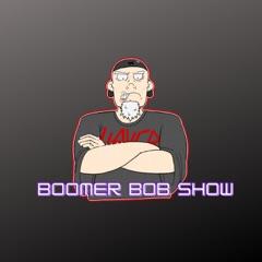 Boomer Bob Show