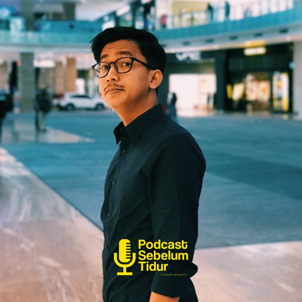 Podcast Sebelum Tidur