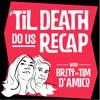Til Death Do Us Recap artwork