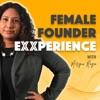 Female Founder Exxperience: Business Building for Female Entrepreneurs artwork