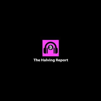 The Halving Report