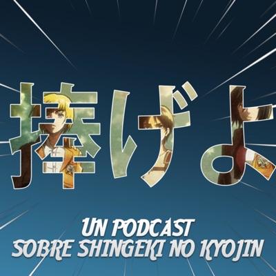 SASAGEYO!: Un podcast sobre Shingeki No Kyojin:Manuel López