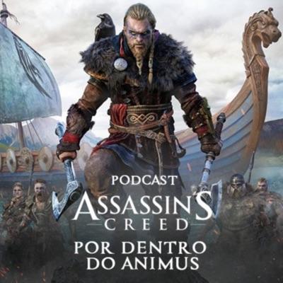 Por dentro do Animus - Um podcast de Assassin's Creed:Ubisoft Brasil