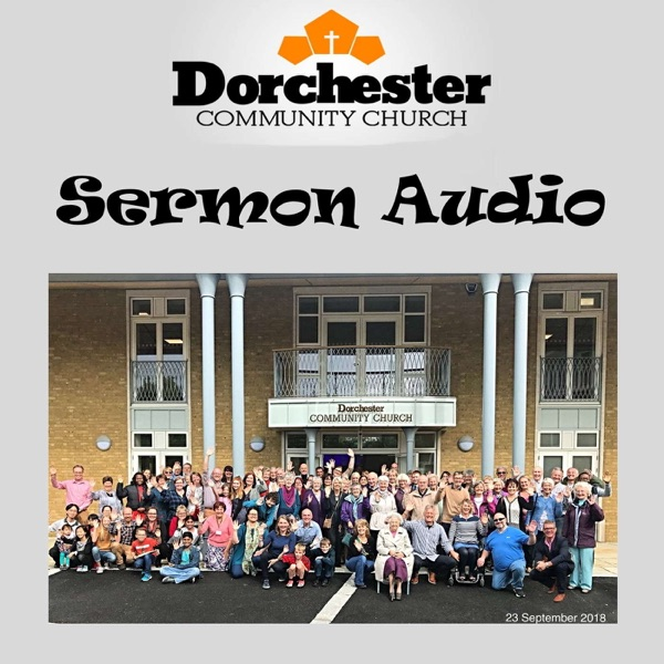 Dorchester Community Church - Sermon Audio