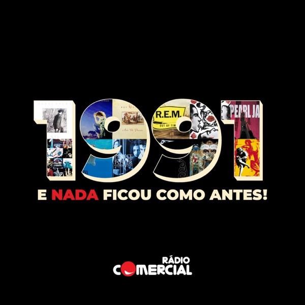 Rádio Comercial - 1991 - E Nada Ficou como Antes
