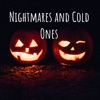 Nightmares and Cold Ones artwork