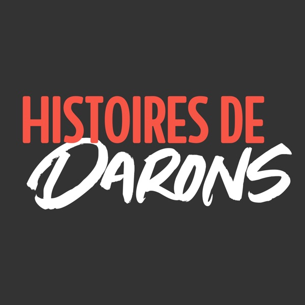 Histoires de Darons podcast show image