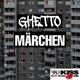 Ghetto Märchen