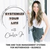 SYSTEMIZE YOUR LIFE   Work From Home Mom Tips, Task Management, Time Blocking, Business Systems, Home Organization, Productiv