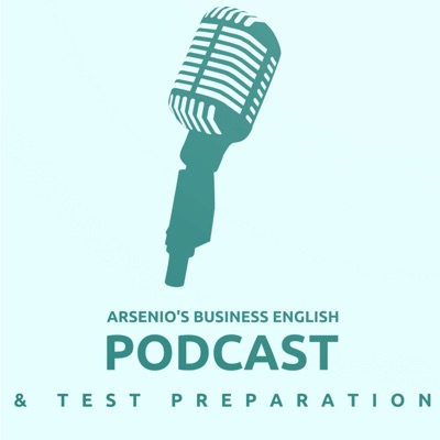 Arsenio's Business English Podcast | Investment | Market Analysis