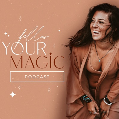 Follow Your Magic:Elite Bloggers Podcasts