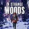 In Strange Woods artwork